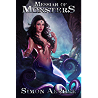 Messiah of Monsters (English Edition)