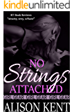 No Strings Attached: a sexy contemporary romance (GIRL GEAR Book 2)