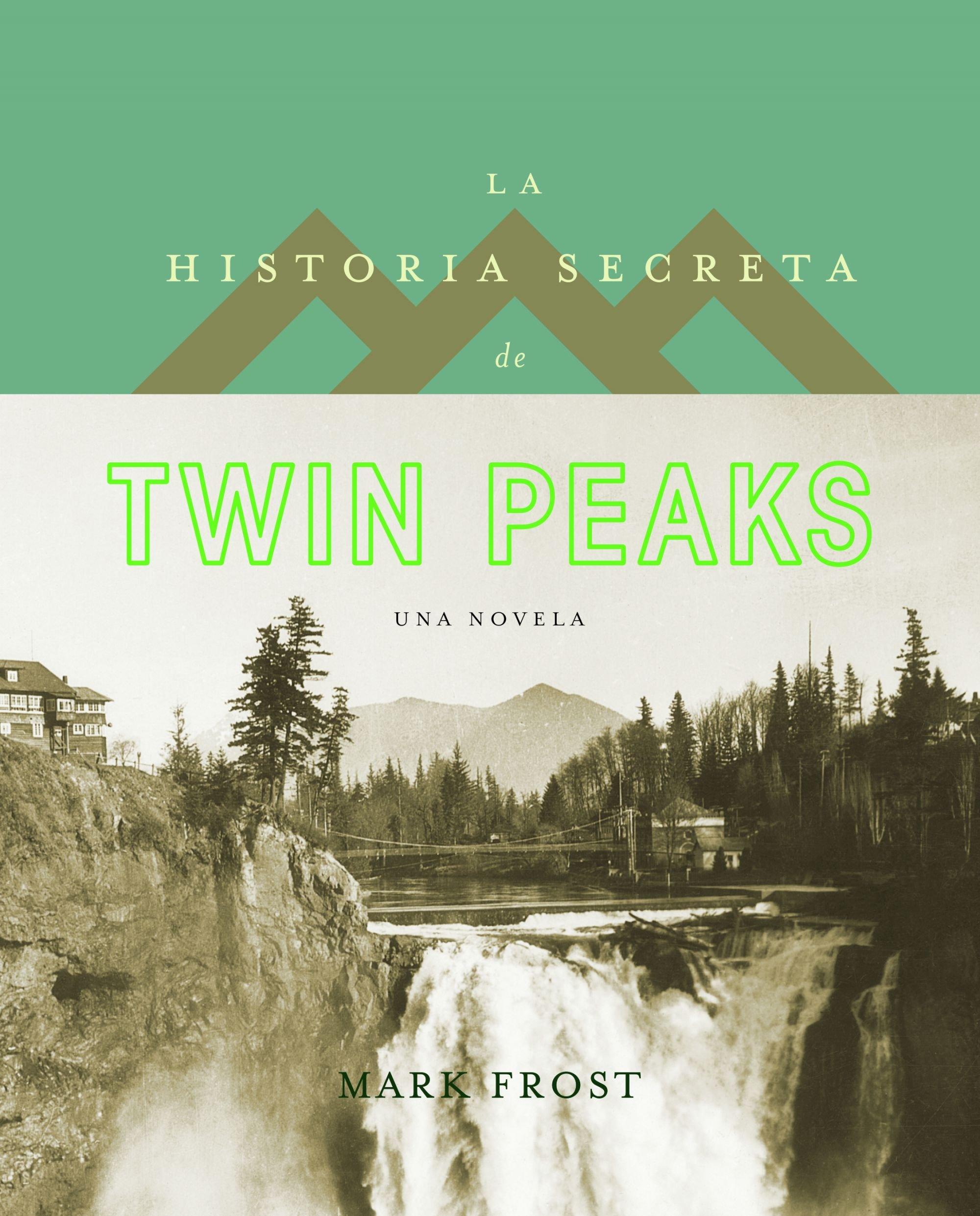 La historia secreta de Twin Peaks Planeta Internacional: Amazon.es: Frost, Mark, Díez Pérez, María José: Libros