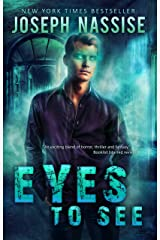 Eyes To See (Jeremiah Hunt Book 1) Kindle Edition