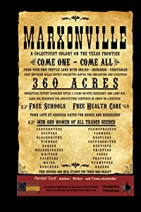 Marxonville: A Colectivist Colony On The Texas Frontier