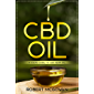 CBD: A Users Guide to CBD Hemp Oil in 2019 for Pain, Anxiety, Arthritis, Depression and Cancer (Cannabidiol CBD Books Healing Without The High) (English Edition)