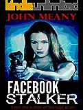 Facebook Stalker: Novel (A fast-paced thriller)