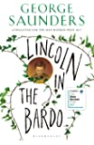 Lincoln in the Bardo: LONGLISTED FOR THE MAN BOOKER PRIZE 2017