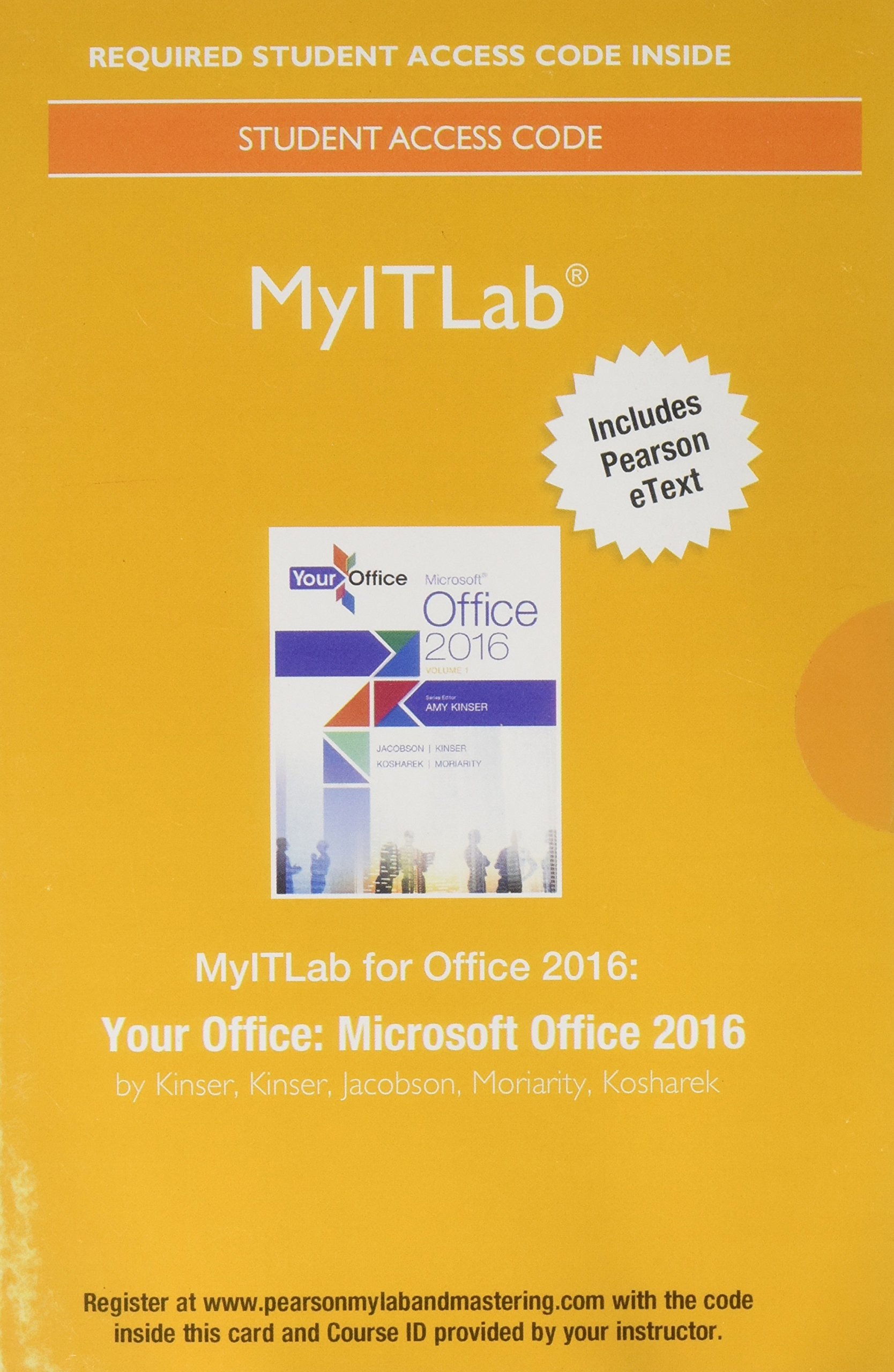 with Office 2016 MyLab IT with Pearson eText for GO Access Card
