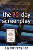 The 90-Day Screenplay: From concept to polish