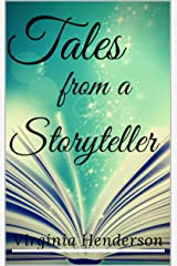 Tales from a Story-Teller Kindle Edition