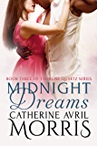 Midnight Dreams (The Rose Quartz Series Book 3)