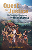 Quest for Justice: Select Tales with Modern Illuminations from the Mahabharata