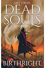 Birthright (Dead Souls Book 2) Kindle Edition