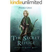 The Secret Refuge: (Path of the Ranger Book 5)