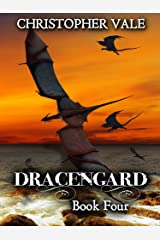 Dracengard: Book Four Kindle Edition