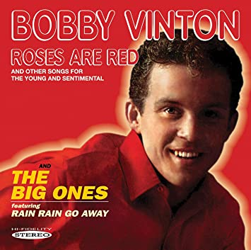 Bobby Vinton Roses Are Red The Big Ones Amazoncom Music