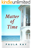 Matter of Time (Legacy Series Book 3)
