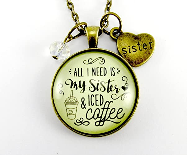 "Sister Necklace Coffee Jewelry All I Need is My Sister and Iced Coffee Glass Pendant Vintage Looking Style 1.20"" Round Sister Heart Charm, Glass Bead"