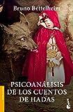 Psicoanálisis de los cuentos de hadas (Divulgación)