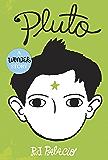 Pluto: A Wonder Story (English Edition)
