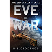 Eve of War (The Silver Fleet Series Book 1) (English Edition)