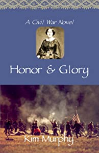 Honor & Glory (Promise & Honor trilogy Book 2)