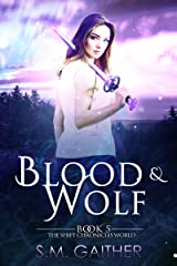 Blood and Wolf (The Shift Chronicles World Book 5) Kindle Edition