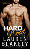 Hard Wood (Big Rock Book 6)
