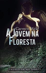 A Jovem na Floresta (ebook Unlimited Swiss Stories # 1): Um romance suspence policial para adultos (mistério e hot) made in S