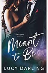 Meant to Be Kindle Edition