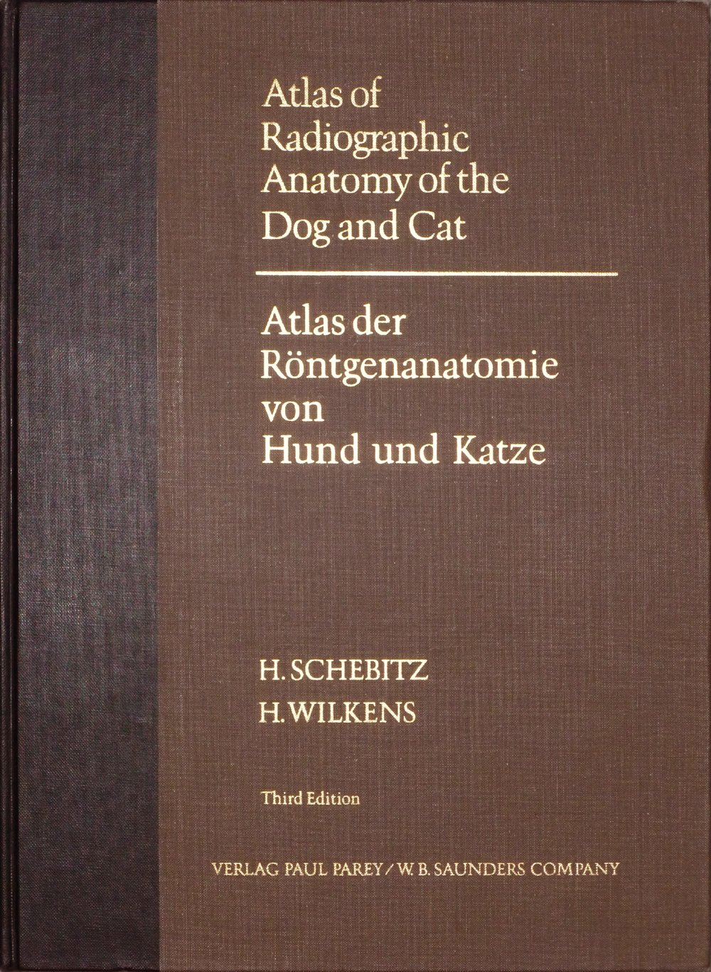 Atlas Of Radiographic Anatomy Of The Dog And Cat Horst Schebitz