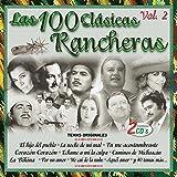 Las 100 Clásicas Rancheras Vol. 2