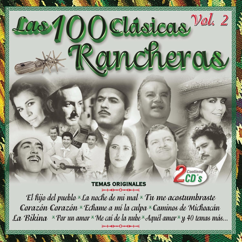 Las 100 Clásicas Rancheras Vol. 2 by Sony U.S. Latin