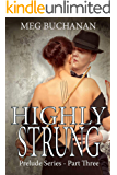Highly Strung (Prelude Series Book 3)