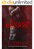 Resurfaced Passion (Renegade Souls MC Romance Saga Book 6)