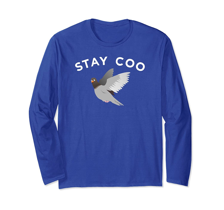Fun Pigeon Long Sleeve Shirt, Stay Coo Bird Pun Apparel Gift-AZP
