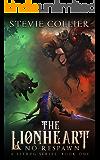 The Lionheart: a LitRPG Novel (No Respawn Book 1)