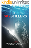 The Skystillers: A Scientific Thriller