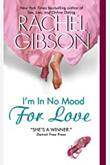 I'm In No Mood For Love (Writer Friends Book 2) Kindle Edition