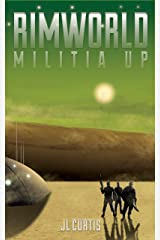 Rimworld- Militia Up Kindle Edition