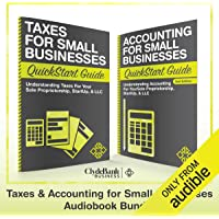 Taxes & Accounting for Small Businesses - QuickStart Guides: The Simplified Beginner's Guides to Taxes & Accounting for…