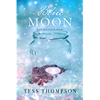 Blue Moon (The Blue Mountain Series Book 2)