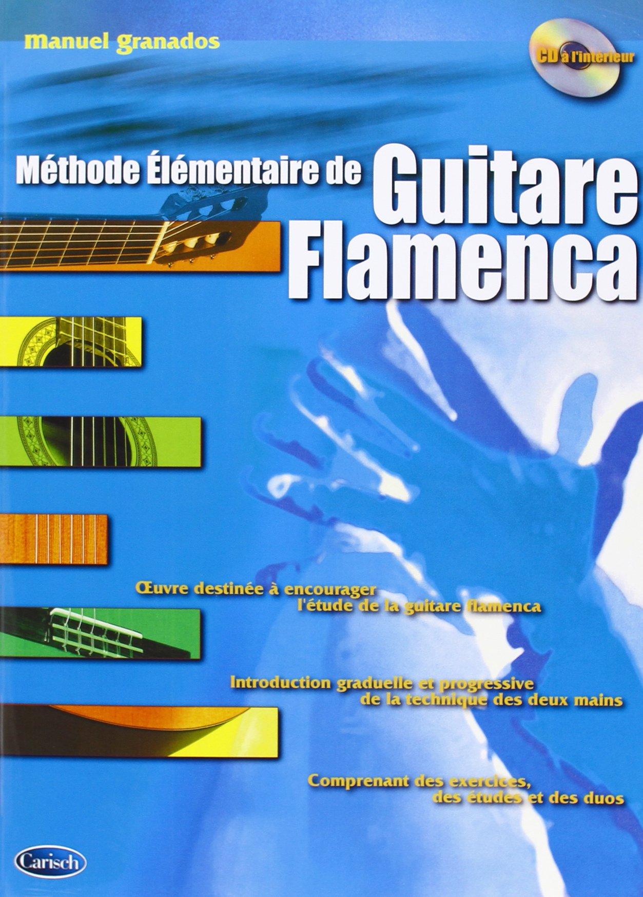Granados Manuel Methode Elementaire De Guitare Flamenca Gtr Bk/Cd Fre
