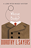 Whose Body? (The Lord Peter Wimsey Mysteries Book 1) (English Edition)