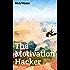 The Motivation Hacker