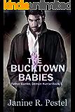 The Bucktown Babies (Father Gunter, Demon Hunter Book 1)