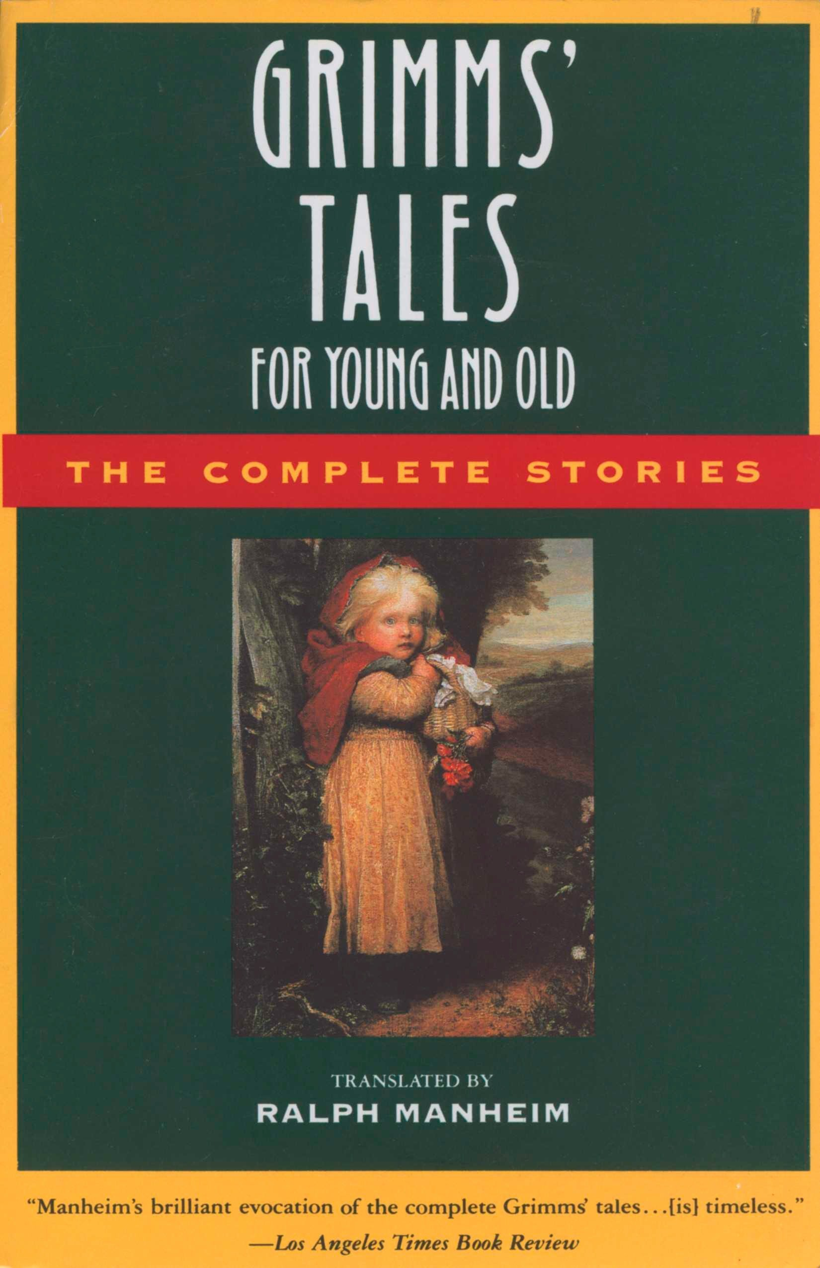 Read Online Grimms' Tales for Young and Old: The Complete Stories ebook