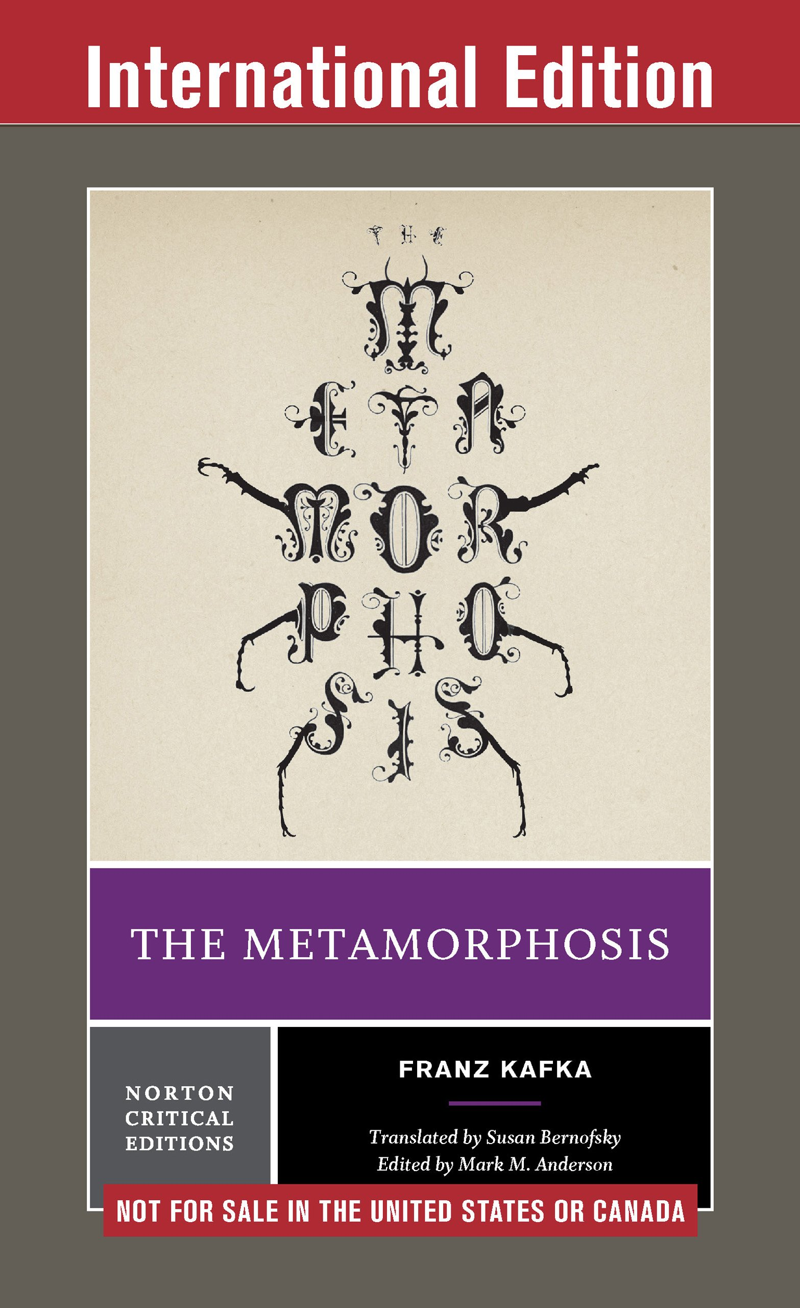 The Metamorphosis (First International Student Edition)  (Norton Critical Editions) (English Edition)