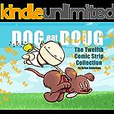Dog eat Doug Volume 12: The Twelfth Comic Strip Collection