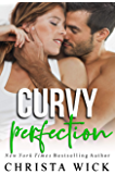 Curvy Perfection: Cayce & Ashley (Untouchable Curves Book 3)