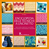 Enciclopedia delle tecniche a uncinetto