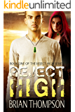 Reject High (Reject High: A Young Adult Science Fiction Series Book 1)