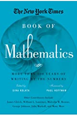 The New York Times Book of Mathematics: More Than 100 Years of Writing by the Numbers Kindle Edition